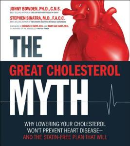 Cholesterol-Myth-Bowden-Jonny-9781592335213