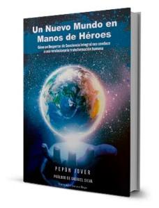 libro-un-nuevo-mundo-en-manos-de-heroes1