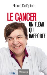 Nicole Delepine - El cáncer