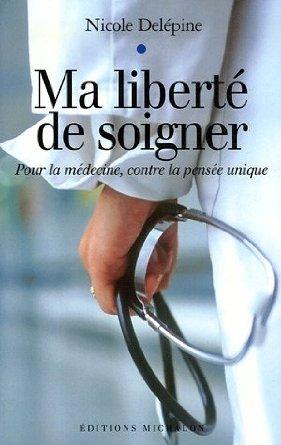 Nicole Delepine - Ma liberté