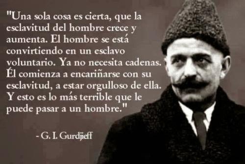 Servidumbre moderna - Gurdjieff