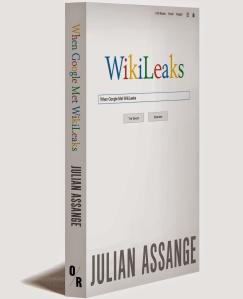 Julian Assange Google Is Not What It Seems