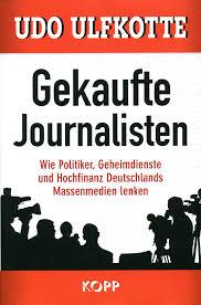 Periodistas comprados - Udo Ulfkotte