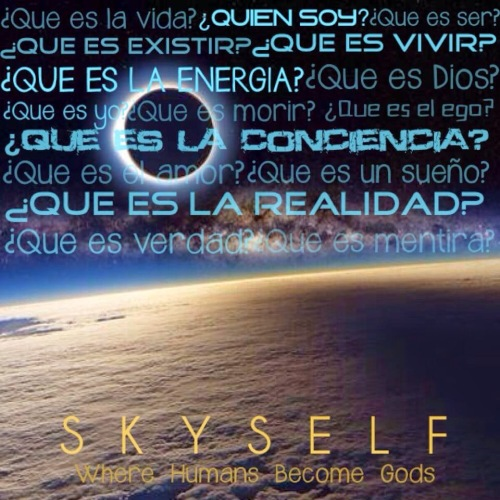 SKYSELF - Where humans become gods