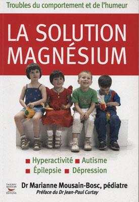Magnésium - la solution