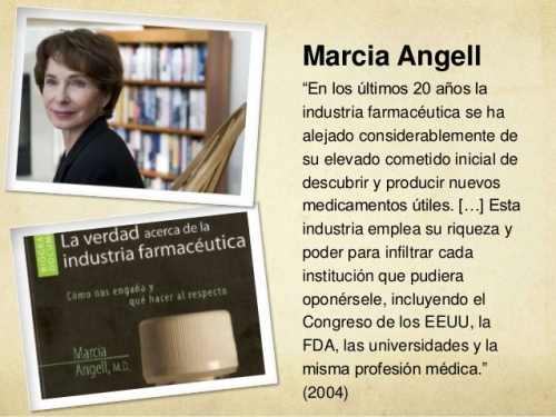 Marcia Angell - la verdad de la industria