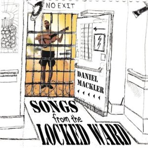 Daniel Mackler locked ward cover