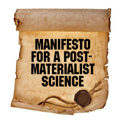 Manifesto post materialistic science
