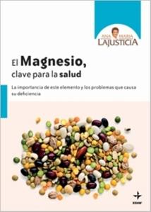 El magnesio clave para la salud - Lajusticia