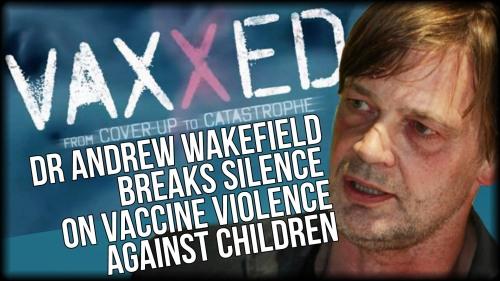 Vaxxed - Wakefield