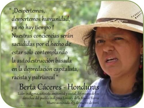 Berta Cáceres Despertemos, despertemos humanidad