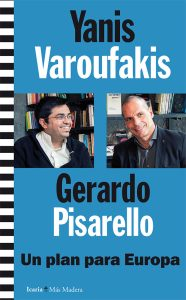 Varoufakis Pisarello libro+
