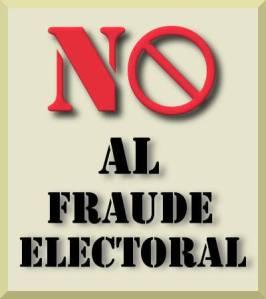 No al fraude electoral