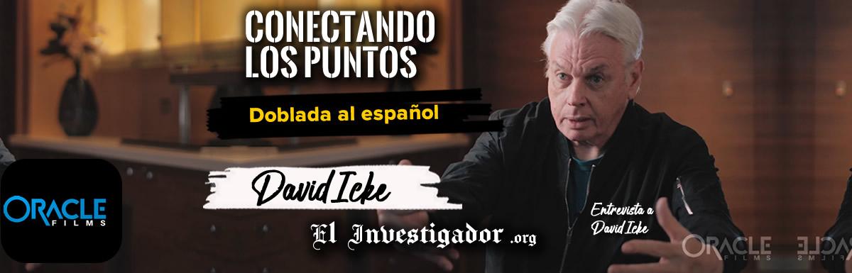 DAVID ICKE CONECTANDO LOS PUNTOS